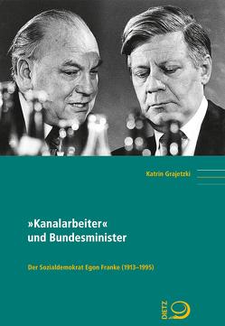 """""""Kanalarbeiter"""" und Bundesminister von Grajetzki,  Katrin"""