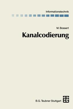 Kanalcodierung von Bossert,  Martin, Fliege,  Norbert