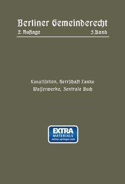 Kanalisation, Herrschaft Lanke, Wasserwerke, Zentrale Buch von Magistrat Von Berlin