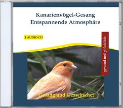 Kanarienvögel-Gesang Entspannende Atmosphäre