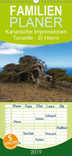 Kanarische Impressionen Tenerife – El Hierro – Familienplaner hoch (Wandkalender 2019 , 21 cm x 45 cm, hoch) von Dummermuth,  Stefan