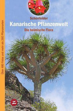 Kanarische Pflanzenwelt von Schönfelder,  Ingrid, Schönfelder,  Peter