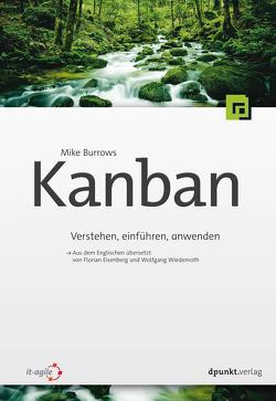 Kanban von Burrows,  Mike, Eisenberg,  Florian, Wiedenroth,  Wolfgang