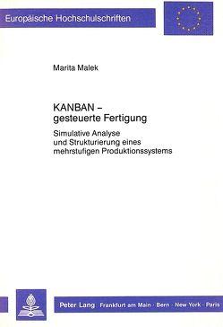 KANBAN – gesteuerte Fertigung von Malek,  Marita