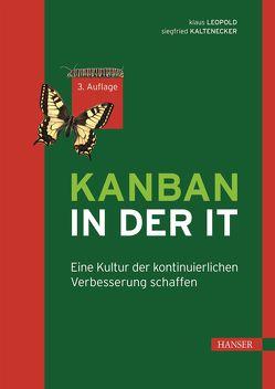 Kanban in der IT von Kaltenecker,  Siegfried, Leopold,  Klaus