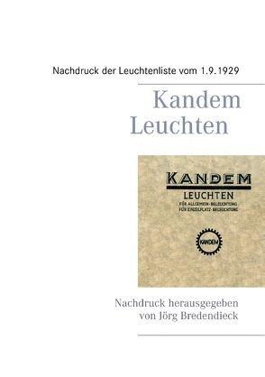 Kandem Leuchten von Bredendieck,  Jörg