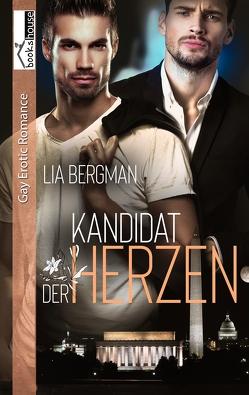 Kandidat der Herzen von Bergman,  Lia