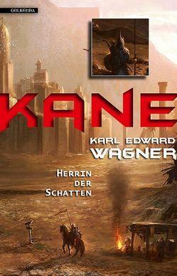 Kane 3: Herrin der Schatten von Baresch,  Martin, Wagner,  Karl Edward