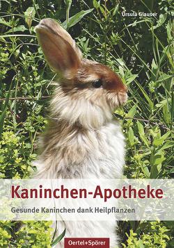 Kaninchen-Apotheke von Glauser,  Ursula