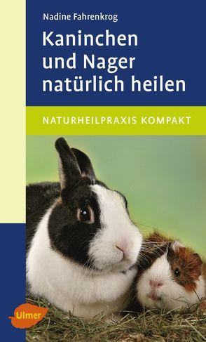 Kaninchen und Nager natürlich heilen von Fahrenkrog,  Nadine
