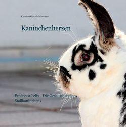 Kaninchenherzen von Gerlach-Schweitzer,  Christina