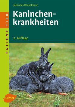 Kaninchenkrankheiten von Winkelmann,  Johannes