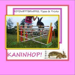 Kaninhop ! von Ritter,  Dr. ,  Ulrike, Sander,  Kai, Werner,  Tamara