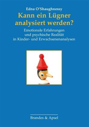 Kann ein Lügner analysiert werden? von Frank,  Claudia, O'Shaughnessy,  Edna, Zepf,  K. Merryl
