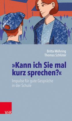 »Kann ich Sie mal kurz sprechen?« von Franken,  Nele Angela, Möhring,  Britta, Schlueter,  Thomas
