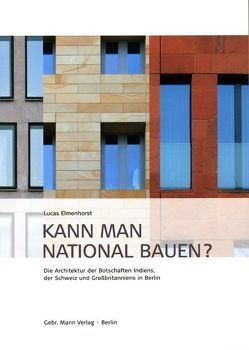 Kann man national bauen? von Elmenhorst,  Lucas
