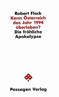 Kann Österreich das Jahr 1994 überleben? von Fleck,  Robert