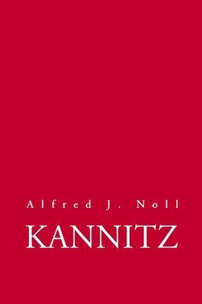Kannitz von Noll,  Alfred J.