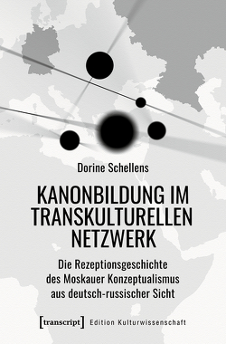 Kanonbildung im transkulturellen Netzwerk von Schellens,  Dorine