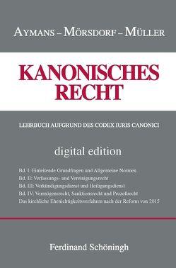 Kanonisches Recht von Aymanns,  Winfried, Mörsdorf,  Klaus, Müller,  Ludger