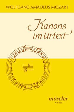 Kanons im Urtext von Mozart,  Wolfgang Amadeus, Wolters,  Gottfried