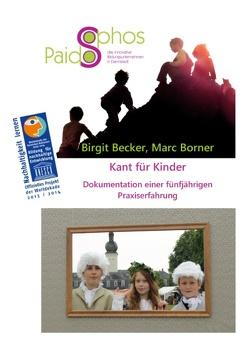 Kant für Kinder von Becker,  Birgit, Borner,  Marc