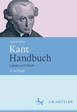 Kant Handbuch von Irrlitz,  Gerd