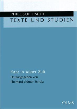 Kant in seiner Zeit von Schulz,  Eberhard Günter