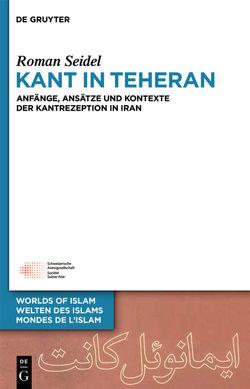 Kant in Teheran von Seidel,  Roman