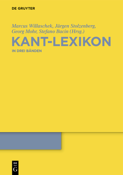 Kant-Lexikon von Bacin,  Stefano, Mohr,  Georg, Stolzenberg,  Jürgen, Willaschek,  Marcus