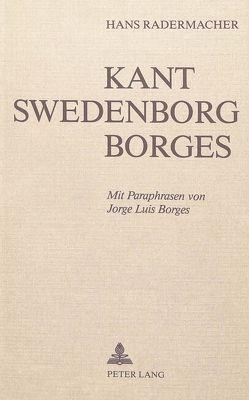 Kant, Swedenborg, Borges