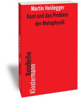 Kant und das Problem der Metaphysik von Heidegger,  Martin, Herrmann,  Friedrich-Wilhelm von