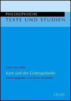Kant und der Gottesgedanke von Horneffer,  Ernst