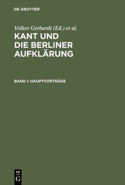 Kant und die Berliner Aufklärung von Gerhardt,  Volker, Horstmann,  Rolf-Peter, Schumacher,  Ralph
