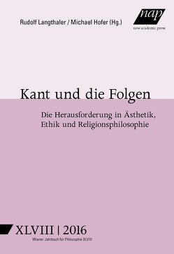 Kant und die Folgen von Hofer,  Michael, Langthaler,  Rudolf