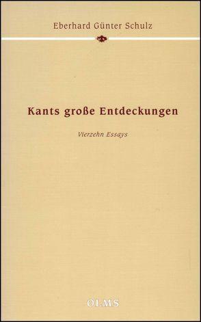 Kants große Entdeckungen von Schulz,  Eberhard Günter