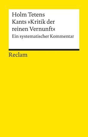 """Kants """"Kritik der reinen Vernunft"""" von Holm,  Tetens"""