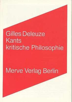Kants kritische Philosophie von Deleuze,  Gilles, Köller,  Mira