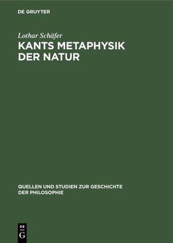 Kants Metaphysik der Natur von Schaefer,  Lothar