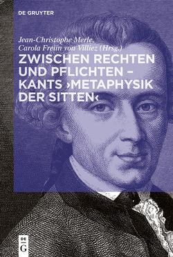 Kants Metaphysik der Sitten von Merle,  Jean-Christophe, Villiez,  Carola