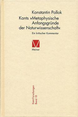 Kants Metaphysische Anfangsgründe der Naturwissenschaft von Pollok,  Konstantin
