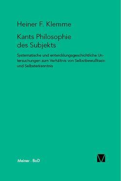 Kants Philosophie des Subjekts von Klemme,  Heiner