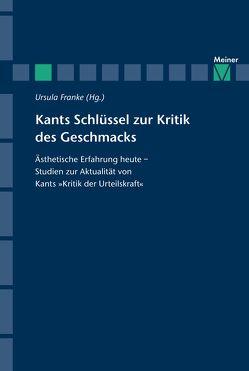 Kants Schlüssel zur Kritik des Geschmacks von Franke,  Ursula