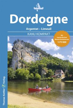 Kanu Kompakt Dordogne von Holtkamp,  Stefanie