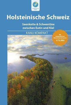 Kanu Kompakt Holsteinische Schweiz von Jübermann,  Erhard, Nehrhoff von Holderberg,  Björn