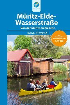 Kanu Kompakt Müritz-Elde-Wasserstraße von Jübermann,  Erhard, Kettler,  Thomas, Nentwich,  Bernhard