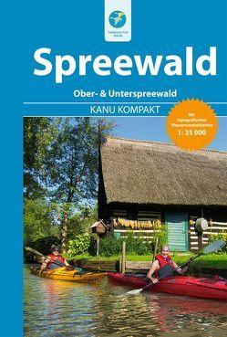Kanu Kompakt Spreewald von Hennemann,  Michael, Jübermann,  Erhard