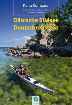 Kanu Kompass Dänische Südsee, Deutsche Ostsee von Hillmann,  Carola, Nehrhoff von Holderberg,  Björn