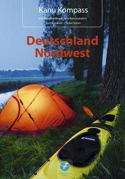 Kanu Kompass Deutschland Nordwest von Schneider,  Lars, Schorr,  Stefan