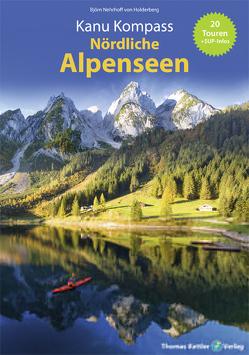 Kanu Kompass Nördliche Alpenseen von Hillmann,  Carola, Nehrhoff von Holderberg,  Björn